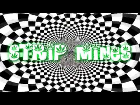 strip mines spf420 intro