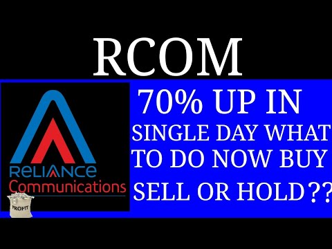 RCOM || 70% UP IN SINGLE DAY || WHAT TO DO NOW ??? || BUY SELL HOLD ??