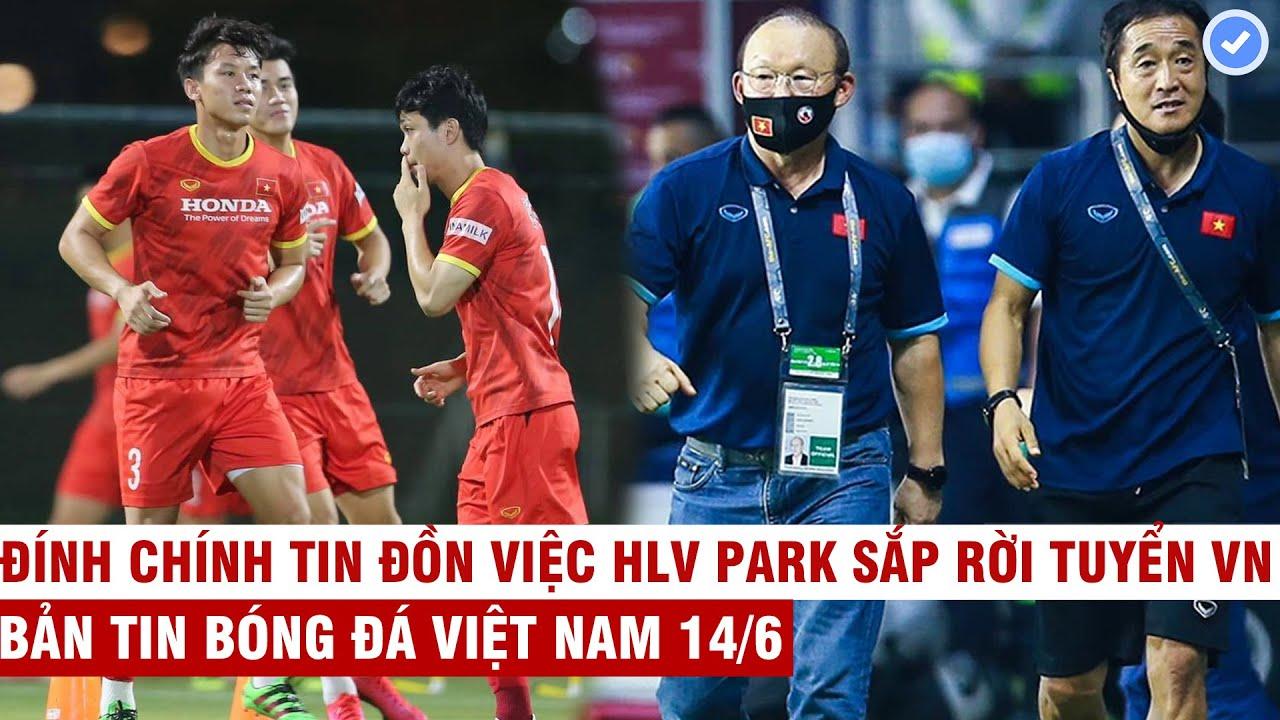 VN Sports 14/6   ĐTVN khí thế luyện tập sẵn sàng đấu UAE, HLV Park bị cấm liên hệ với tuyển Việt Nam