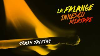 LA FALANGE - TRASH TALKING (Spike & Rap-Thor)