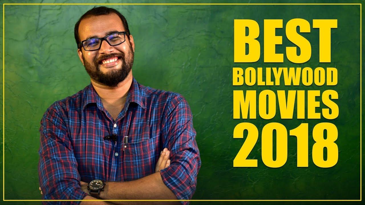 Best Bollywood Movies of 2018 | Sudhish Payyanur | Monsoon Media