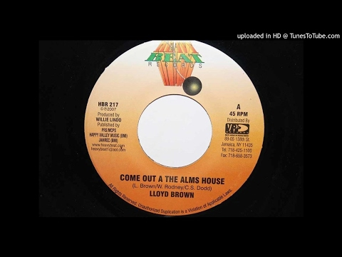 Lloyd Brown -  Come Out A the Alms House