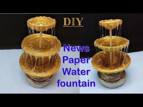 How to make news paper water fountain || newspaper craft || handmade craft