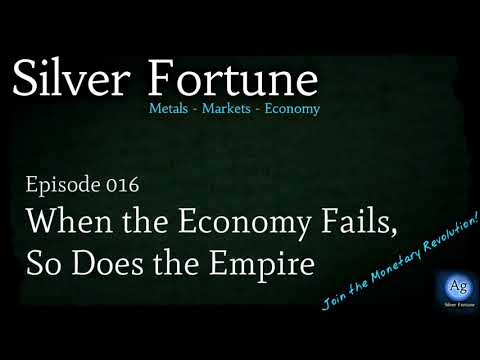 When the Economy Fails, So Does the Empire - Episode 016