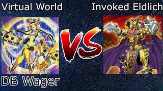 Virtual World Vs Eldlich DB Wager Yu-Gi-Oh! 2021