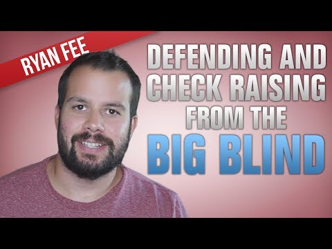 How to Check Raise After Defending Your Big Blind