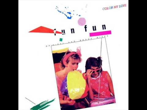 Fun Fun  Color My Love 1984