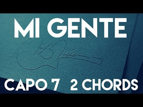 How To Play Mi Gente by Jbalvin & Willy William feat. Beyonce | Capo 7 ( 2Chords) Guitar Lesson