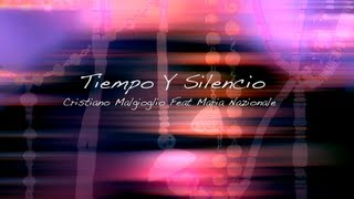 Смотреть клип Cristiano Malgioglio Feat.Maria Nazionale - Tiempo Y Silencio