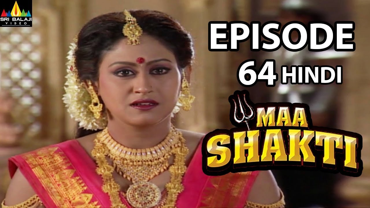 Maa Shakti Devotional Serial Episode 64 | Hindi Bhakti Serials | Sri Balaji  Video