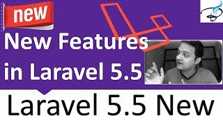 Laravel 5.5 - Whats New Features in Laravel 5.5