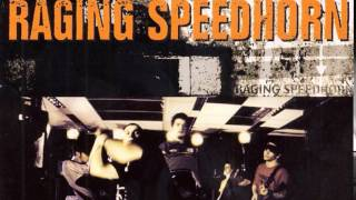 RAGING SPEEDHORN - RANDOM ACTS OF VIOLENCE