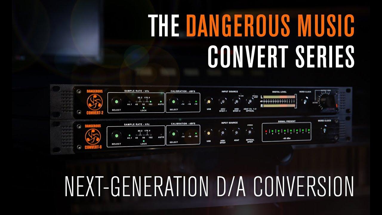 Convert 2 Dangerous Music
