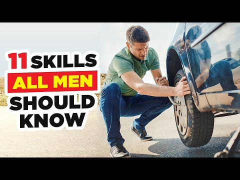 11 Skills Every Man Must Master (Most FAIL #5)