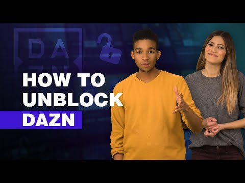 How To Unblock DAZN