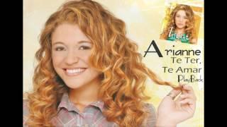 Arianne - Te Ter, Te Amar (PlayBack)