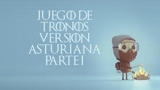 Juego de tronos versión asturiana (1)