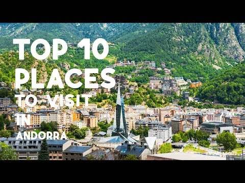 Top 10 Places to Visit in Andorra | Beautiful Places in Andorra