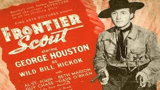 FRONTIER SCOUT | George Houston | Full Length Western Movie | English | HD | 720p