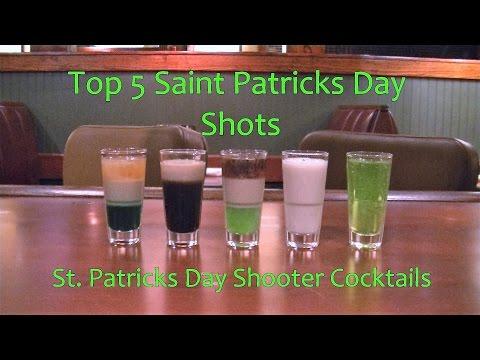 Top 5 St Patricks Day Shot Shooter Cocktails Top Five Saint Pats Shots