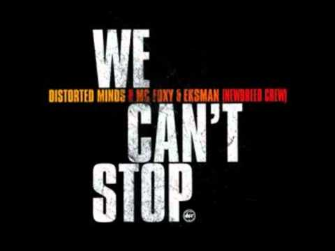 Distorted Minds feat Mc Foxy & Eksman- We can't Stop