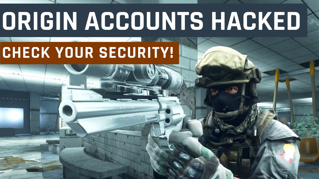 Origin Accounts Hacked! Check Your Account & Security - Battlefield 4 (BF4)