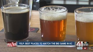 Yelp KC! 5 metro Kansas City places to eat, drink & take Super Bowl Sunday to a whole 'nother level'