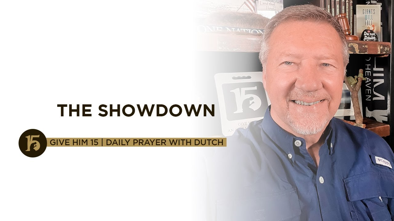 Download The Showdown   Give Him 15: Daily Prayer with Dutch   Sept. 17