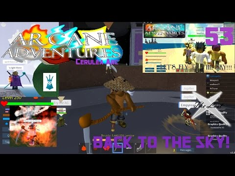 "ROBLOX - Arcane Adventures (2nd Series) - (S3 PREMIERE) - Ep. 53 "" Sky Skates! To the Sky!"""