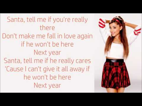 Ariana Grande ~ Santa Tell Me ~ Lyrics