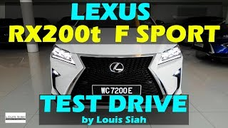 Lexus RX200T F SPORT 2017 Test Drive Review Malaysia #lexusRXmalaysia #lexusrx200tmalaysia