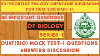60 Important Questions Of Biology For Ouat 2020 || Mock test-1|| Series-1|| By Prakash sir