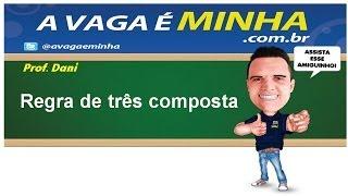 REGRA DE TRÊS COMPOSTA thumbnail