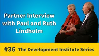 Partner Interview - Paul & Ruth Lindholm | Development Institute