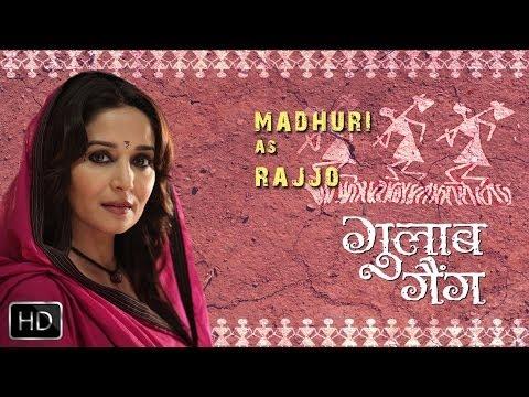 Madhuri As Rajjo | Madhuri Dixit | Juhi Chawla | Gulaab Gang | Releasing 7th March 2014