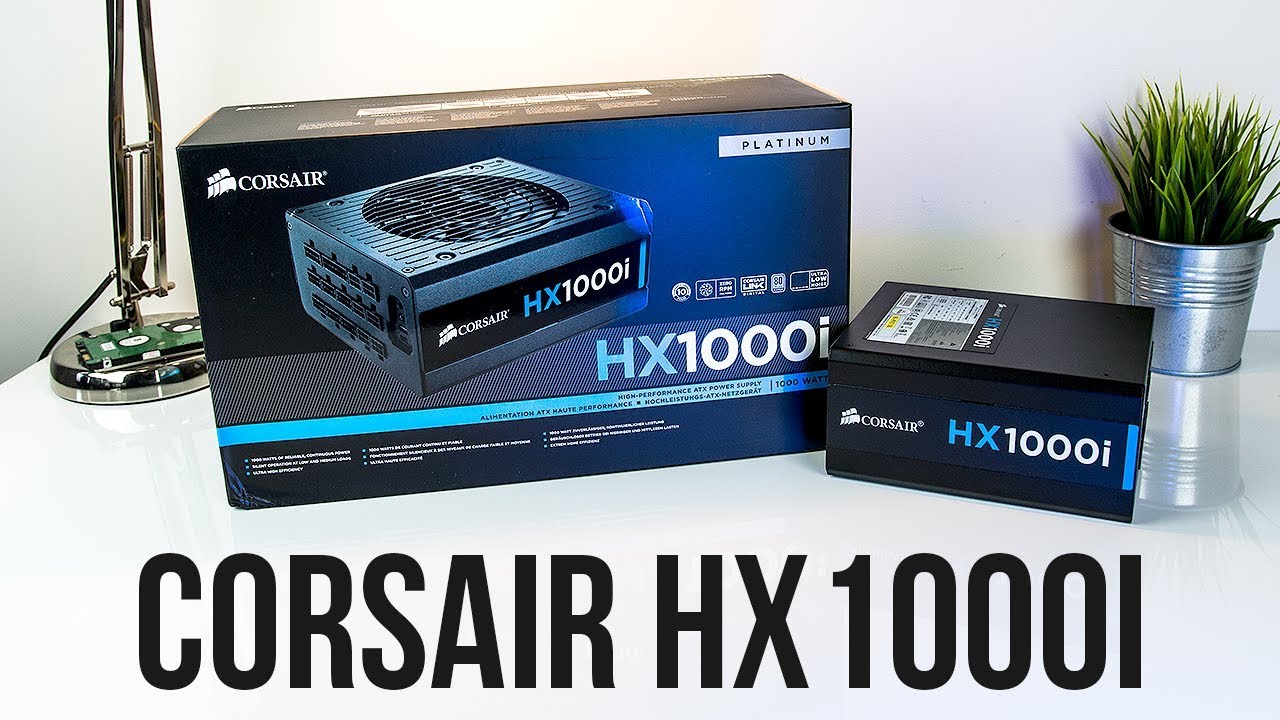 Corsair HX1000i 1000W Power Supply Unboxing And Overview ...