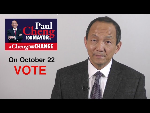 VOTE Paul Cheng for MAYOR