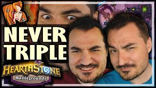 NEVER EVER TRIPLE?? - Hearthstone Battlegrounds