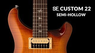 The SE Custom 22 Semi-hollow | PRS Guitars