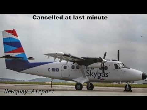 UNUSUAL!! DHC-6-300 Twin Otter Last Minute Cancellation    Newquay Airport  