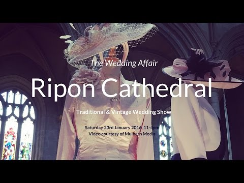 The Wedding Affair at Ripon Cathedral 2016