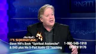 Steve Hill | It's Supernatural with Sid Roth | Spiritual Avalanche