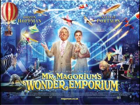Mr. Magorium's Wonder Emporium OST - 02. Mahoney's Debut