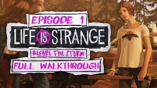Life Is Strange: Before The Storm (Episode 1: Awake)   Full Walkthrough [Live Archive]