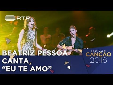 Canção nº 3: Beatriz Pessoa - Eu Te Amo - 1ª Semifinal | Festival da Canção