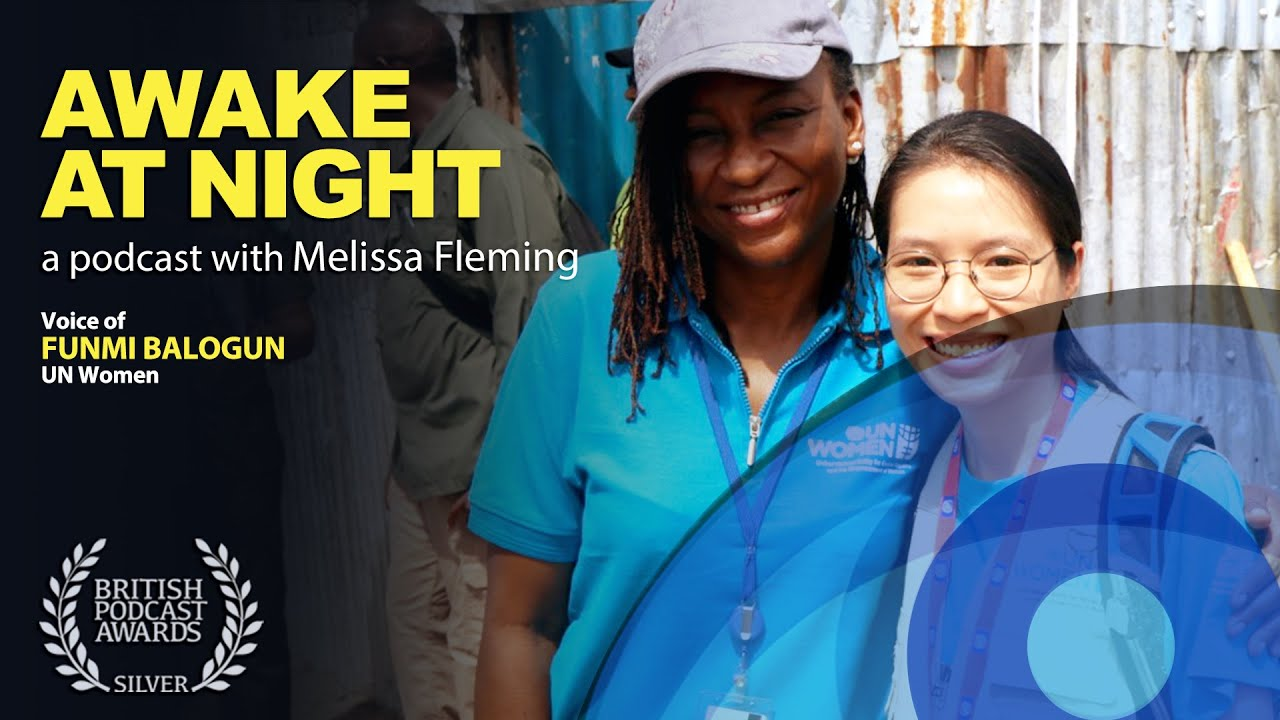 """Once There's Life, There's Hope"""" Melissa Fleming (UN) interviews Funmi Balogun (UN Women)"""