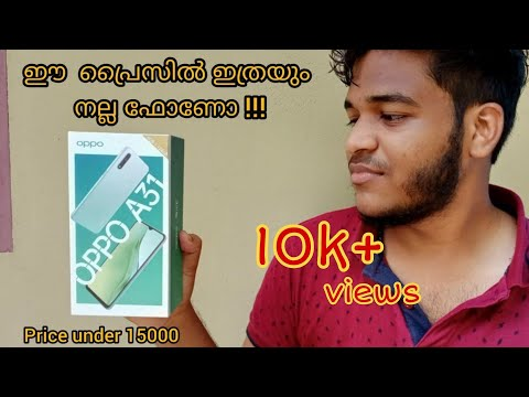 Oppo A31 Unboxing And Review  in malayalam