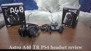 Astro A40 TR Review [PS4]