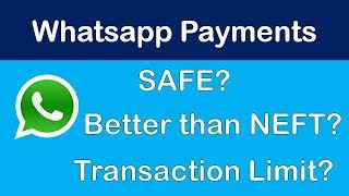 Whatsapp Payments - Safety and Speed - Everything Answered !