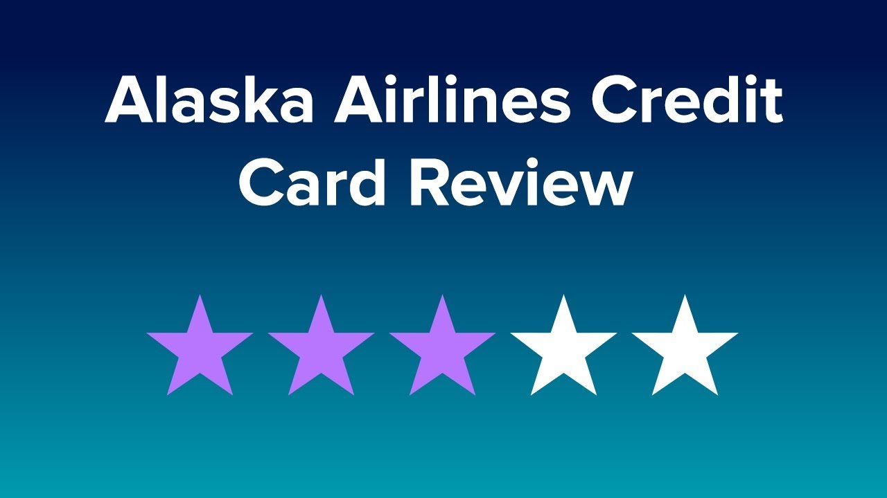 Alaska Airlines Credit Card Reviews